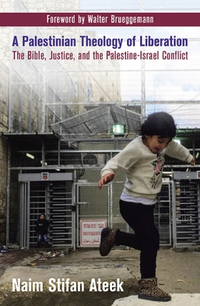 Book Cover: A Palestinian Theology of Liberation