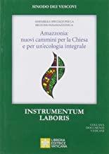 Book Cover: Amazzonia: nuovi cammini per la Chiesa e per un'ecologia integrale