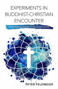 Book Cover: Experiments in Buddhist-Christian Encounter