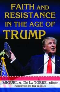 Book Cover: Faith and Resistance in the Age of Trump
