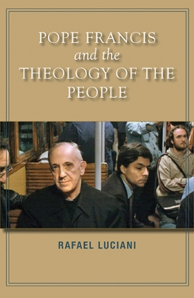 Book Cover: Pope Francis and the Theology of the People