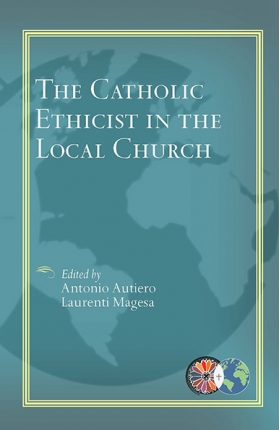 Book Cover: The Catholic Ethicist in the Local Church
