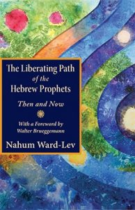 Book Cover: The Liberating Path of the Hebrew Prophets