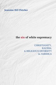 Book Cover: The Sin of White Supremacy