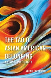 Book Cover: The Tao of Asian American Belonging