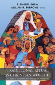 Book Cover: Traditional Ritual as Christian Worship