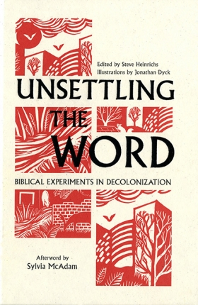 Book Cover: Unsettling the Word