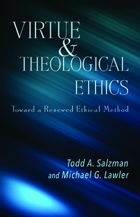 Book Cover: Virtue and Theological Ethics