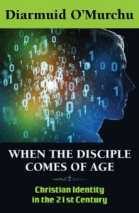 Book Cover: When the Disciple Comes of Age