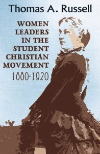 Book Cover: Women Leaders in the Student Christian Movement